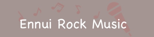 EnnuiRockMusic